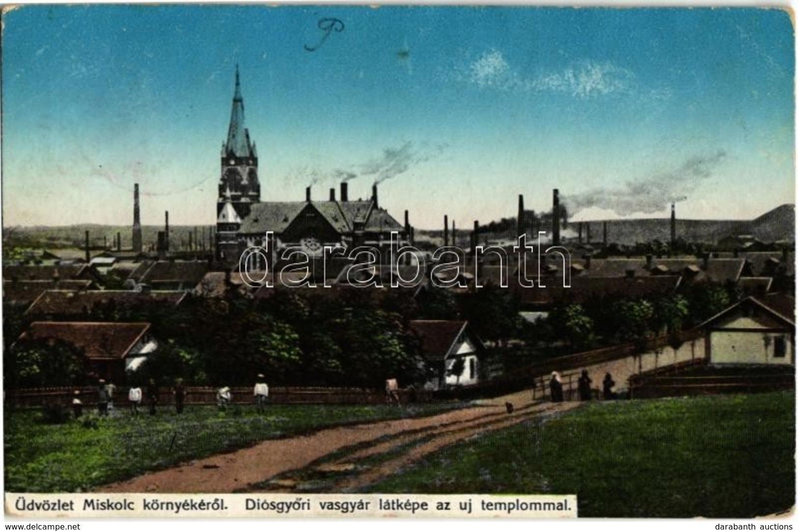 T2/T3 1913 Miskolc, Diósgyőri Vasgyár és új Templom (fl) - Postales