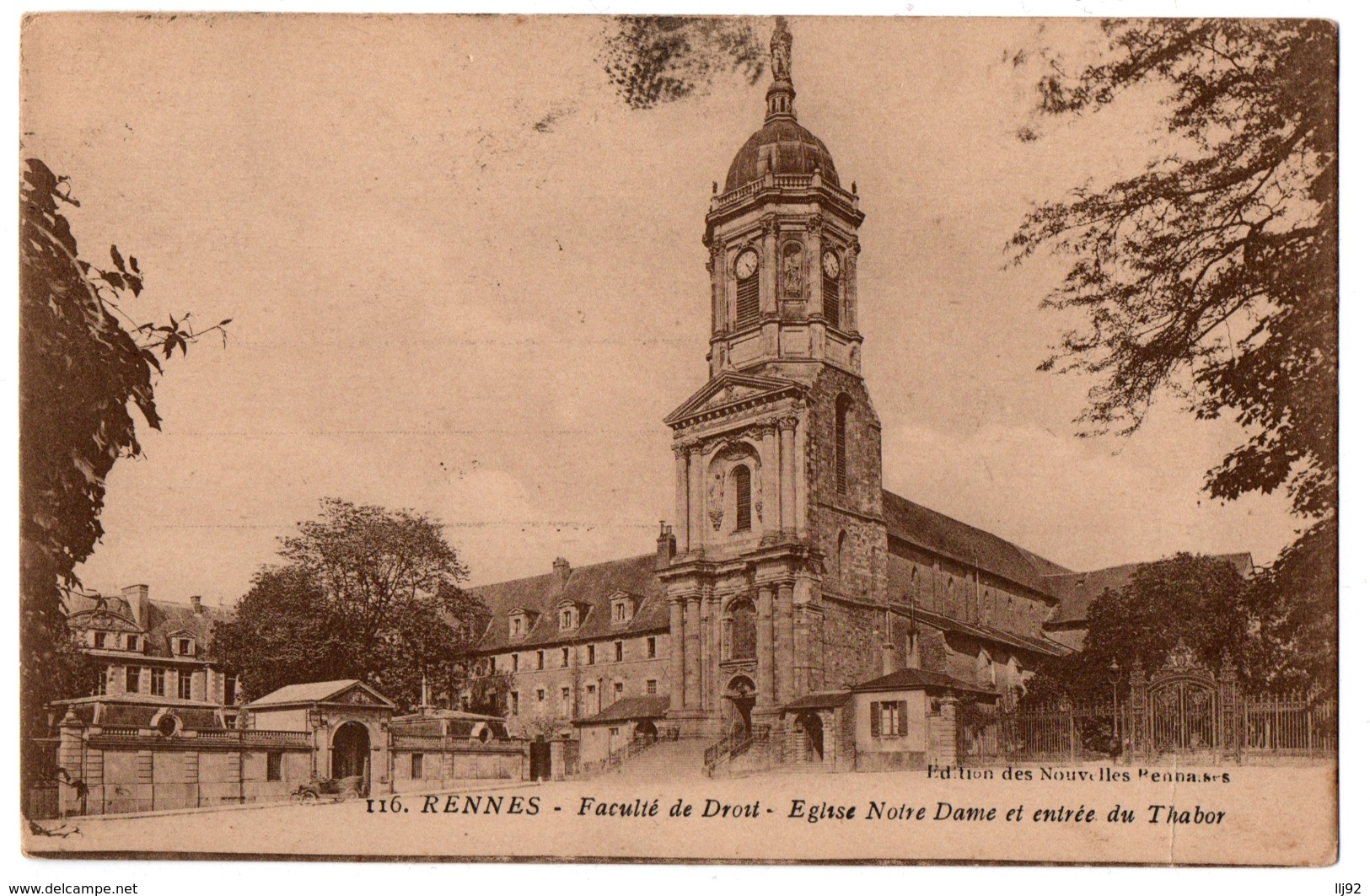 CPA 35 - RENNES (Ille Et Vilaine) - 116. Faculté De Droit. Eglise Notre Dame Et Entrée Du Thabor - Rennes