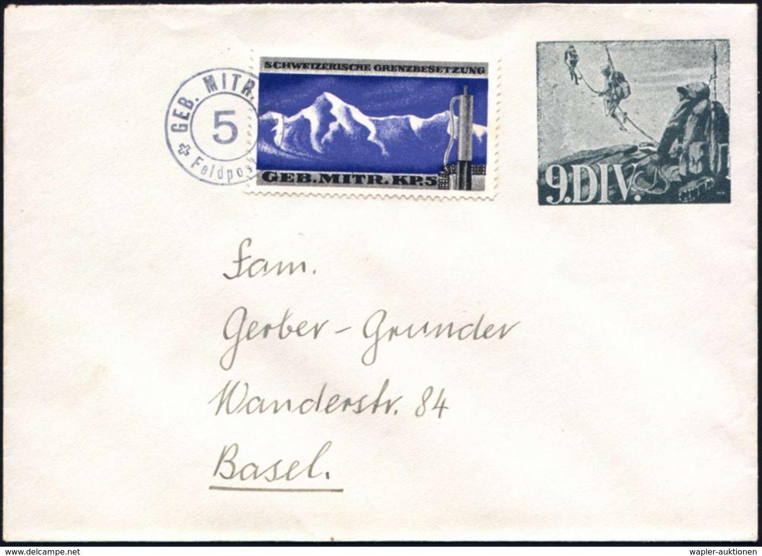 """SCHWEIZ 1939 Militär-Ganzsachen-Umschlag: """"9. DIV."""" Grün: Seilschaft-Patrouille Beim Aufstieg + Zusatzfrank. """"Geb. Mitr. - Postzegels"""