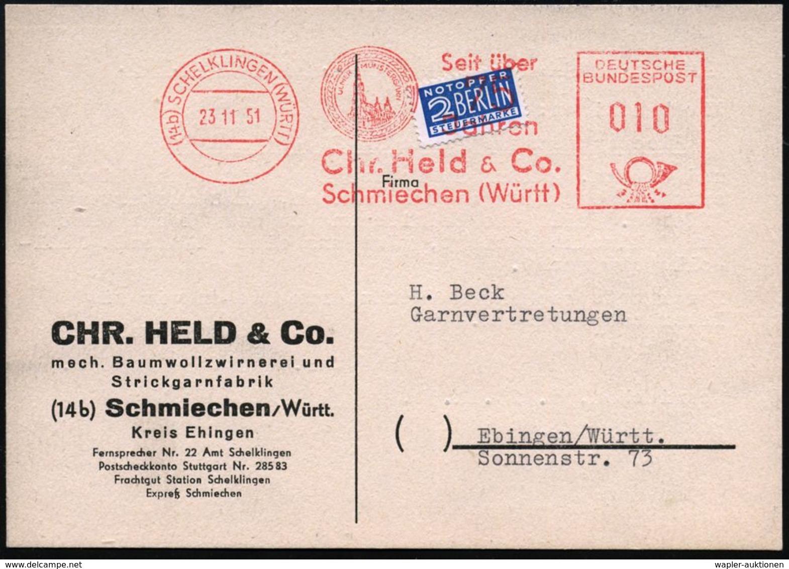 (14b) SCHELKLINGEN (WÜRTT)/ ULMER MÜNSTERGARN.. 1951 (23.11.) AFS = Ulmer Münster Auf 2 Pf. NoB = VE , Klar Gest. Firmen - Kerken En Kathedralen