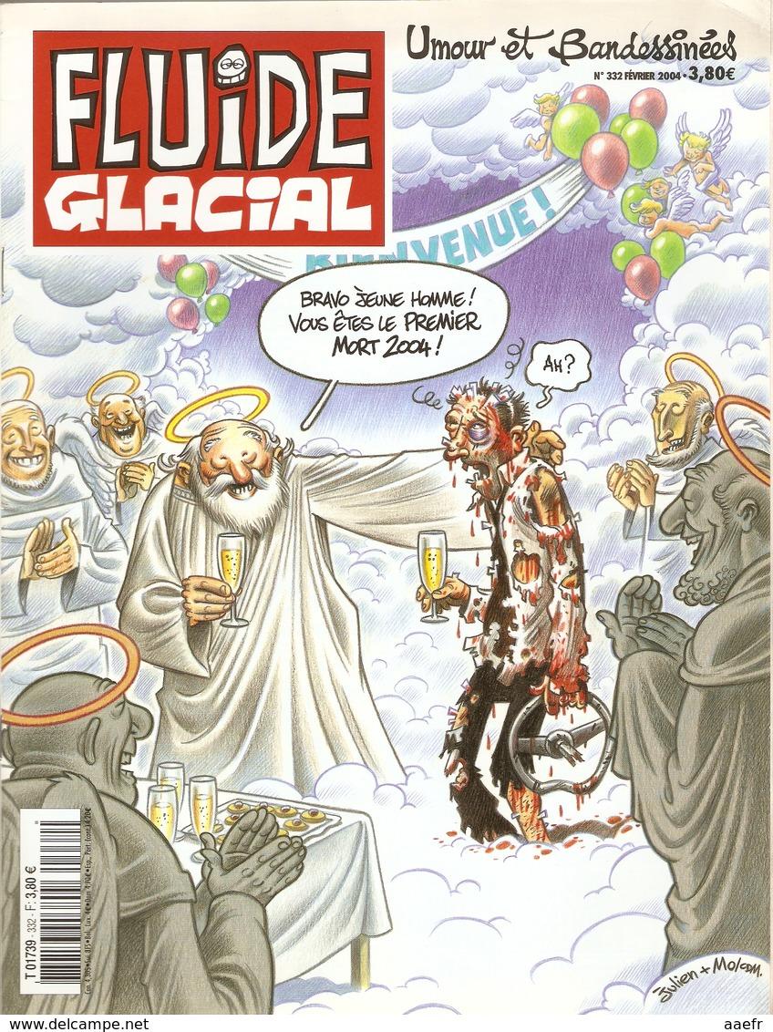 Fluide Glacial 2004 N° 332 - Le Premier Mort De L'année - Fluide Glacial