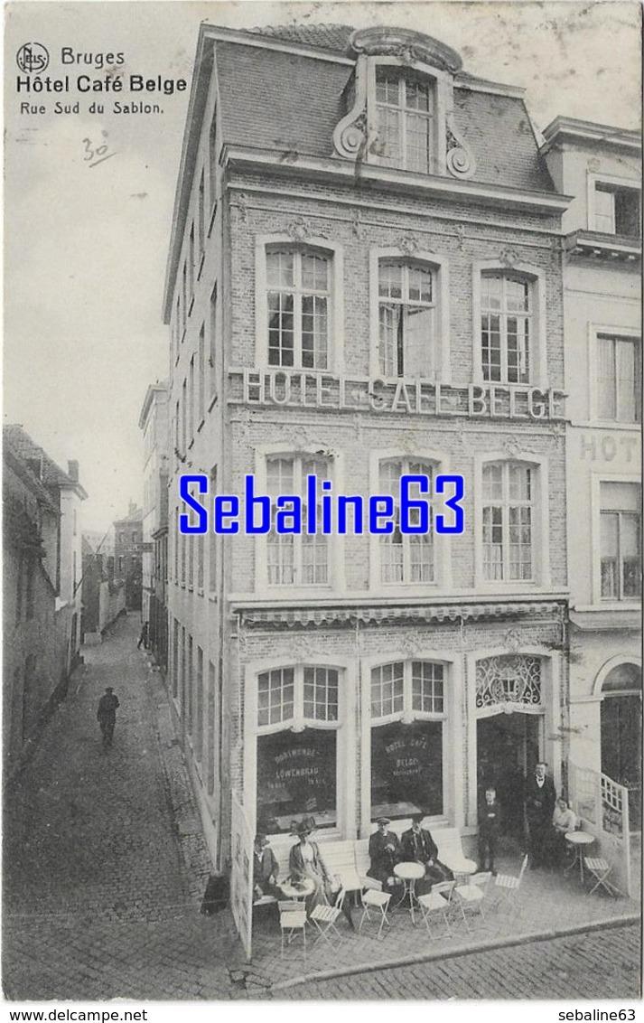 Bruges - Hotel Café Belge - Rue Sud Du Sablon - 1913 - Brugge