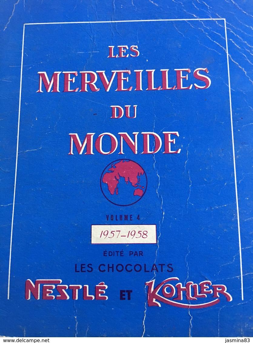 Livre Les Merveilles Du Monde Décoré Avec Les Images Du Chocolat Nestle - Vieux Papiers