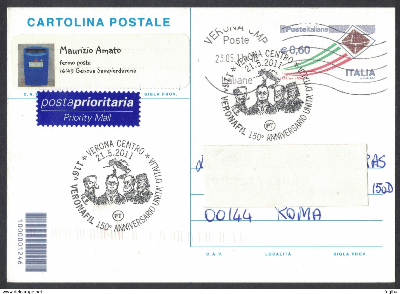 IN140   Italia 2011, Cartolina C263 €60 Con Annullo Speciale Veronafil 150° Anniversario Unità D'Italia - 6. 1946-.. Republic