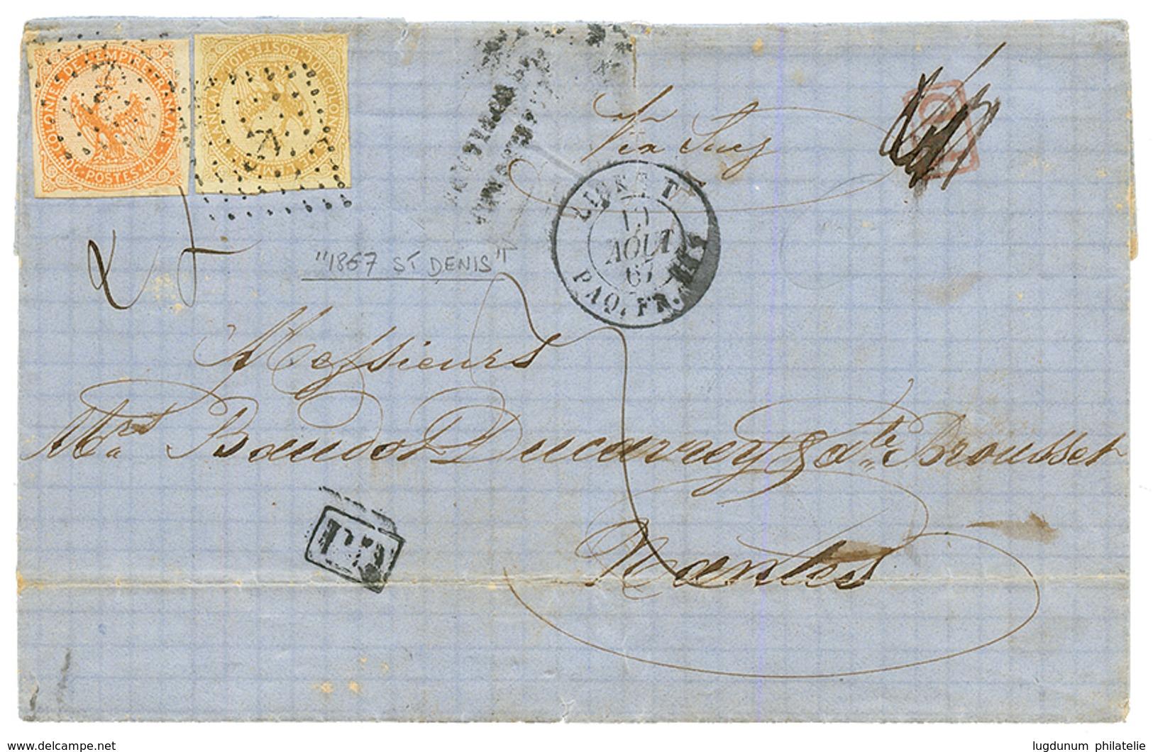 REUNION : 1867 COLONIES GENERALES AIGLE 10c + 40c Obl. ANCRE + LIGNE T PAQ FR Sur Lettre TAXEE Avec Texte De ST DENIS Po - Zonder Classificatie
