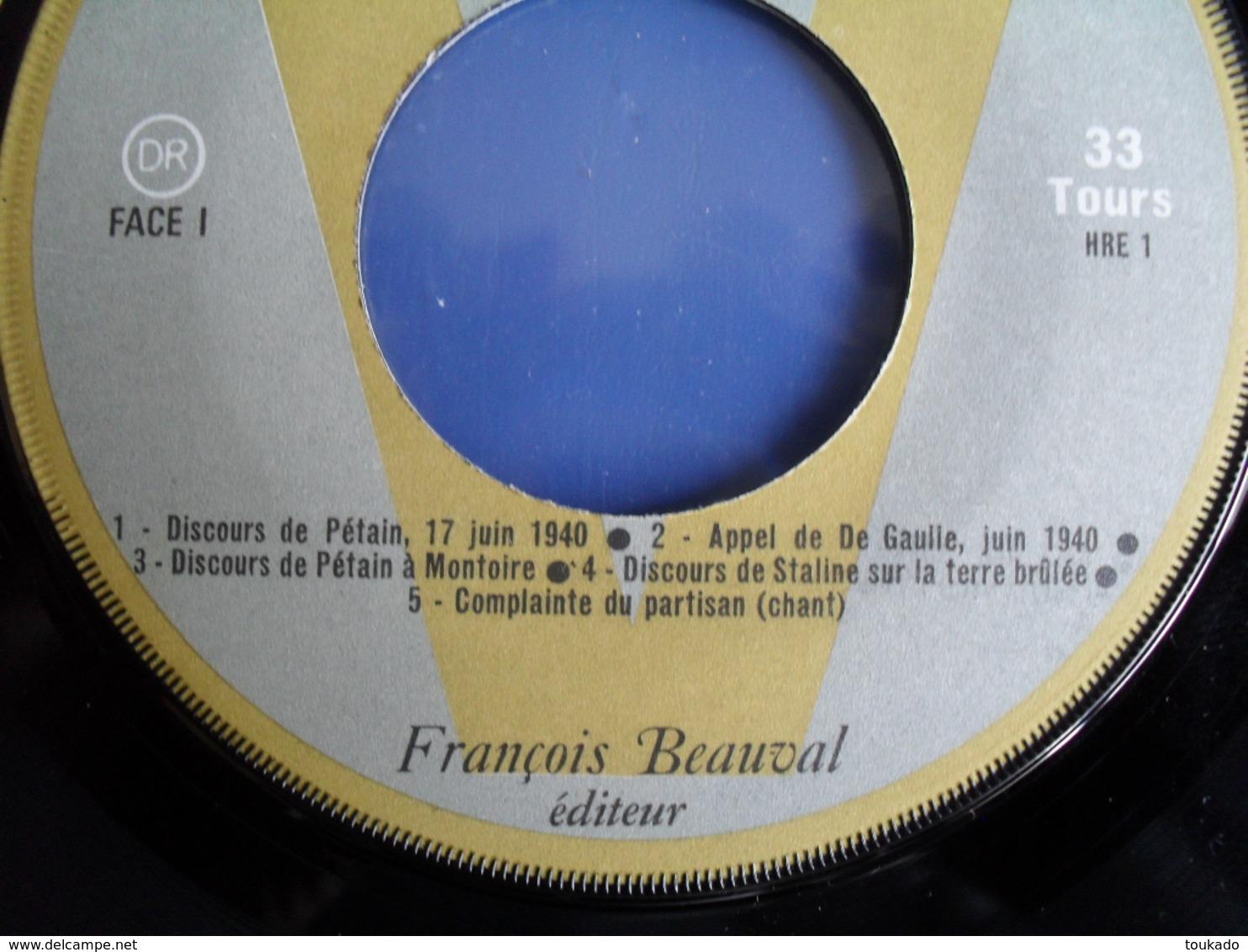 Disque Vinyle 33 Tours Documents Sonores Histoire De La Résistance, 2° Guerre Mondiale 39-45 éd. François Beauval - Documents