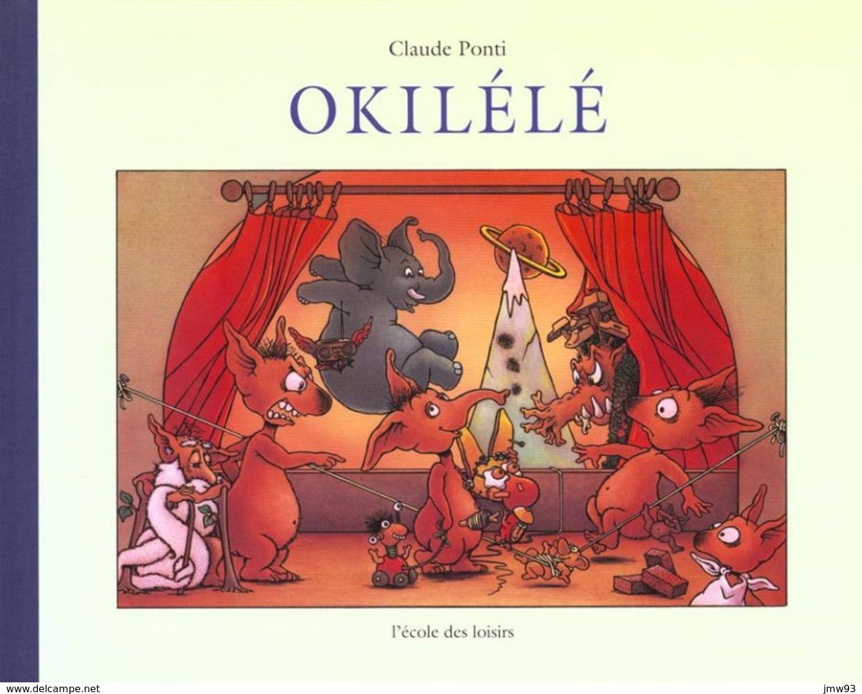 Okilélé - Claude Ponti - Ecole Des Loisirs - Livres, BD, Revues
