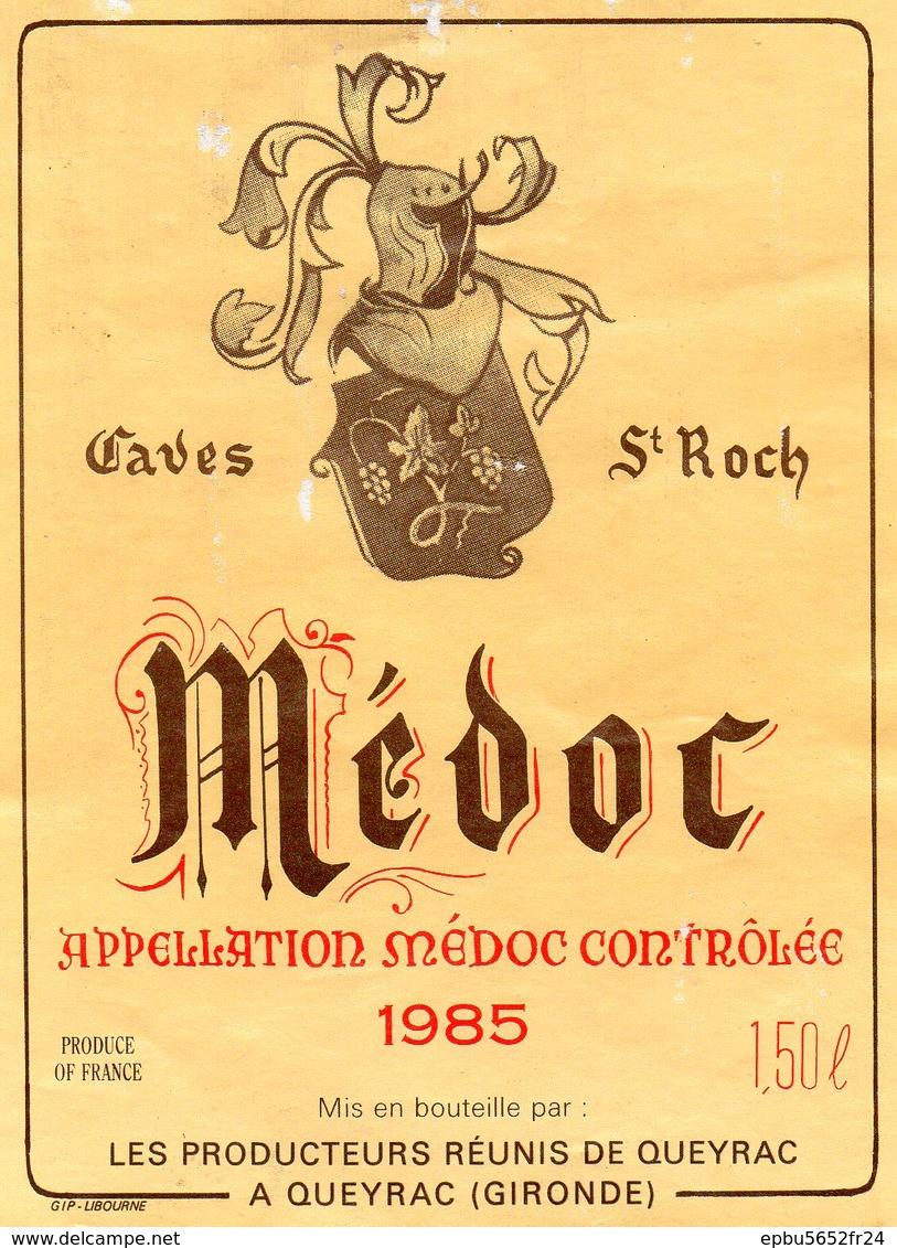 Etiquette (8,9X12)  Médoc 1985  Caves St Roch 150 Ml   Producteurs Réunis à Queyrac 33 - Bordeaux
