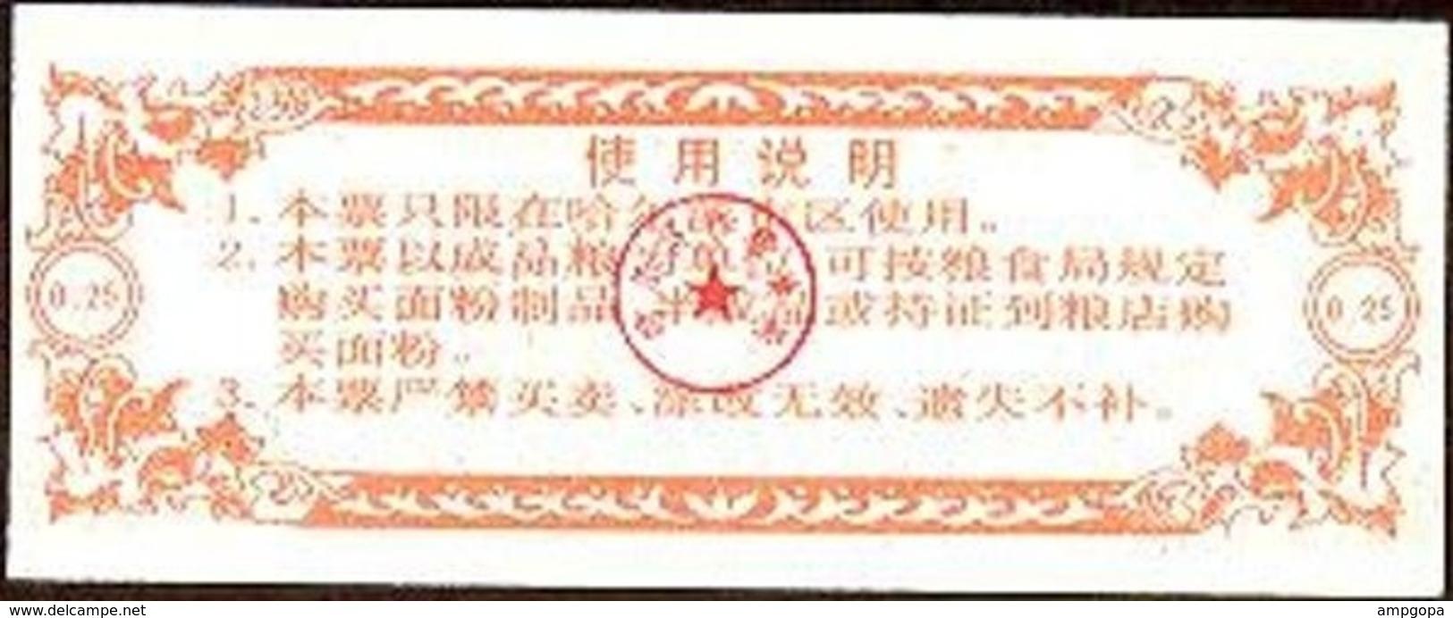 China (CUPONES) 0.25 Kilos 1991 Harbin (Heilongjiang) Cn 23 H2.00250 UNC - China