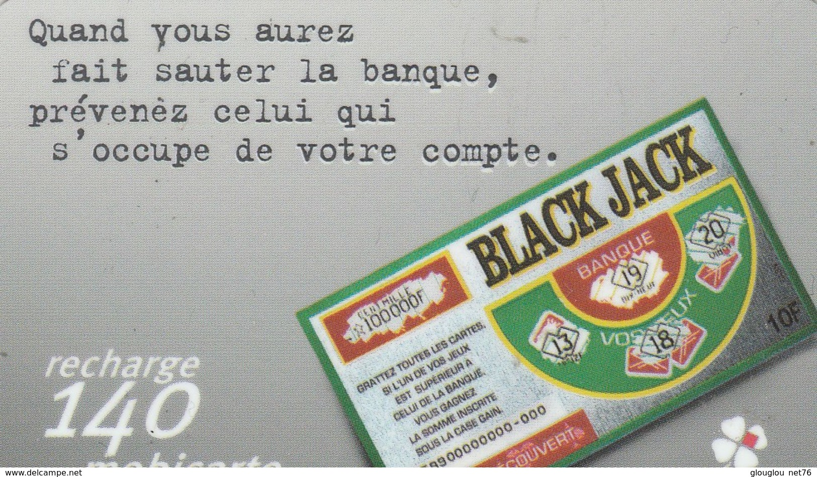MOBICARTE???RECHARGE 140...BLACK JACK - Mobicartes (recharges)
