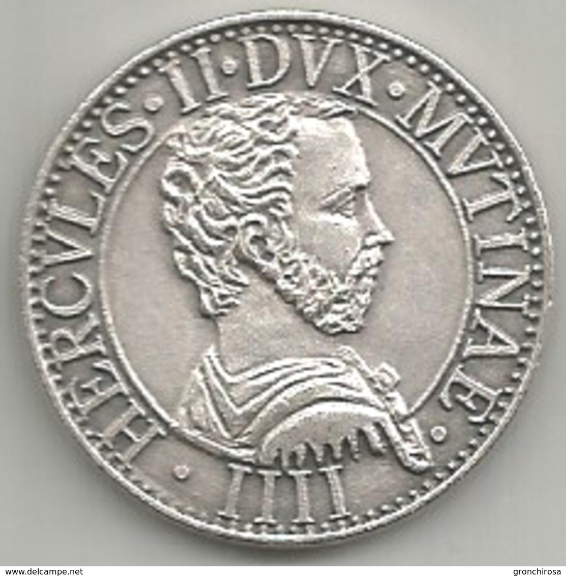 Modena, Hercules II Dux Mutinae, Comunitatis Mutinae Moneta, Mistura Gr. 10, Cm. 2,8. - Altri
