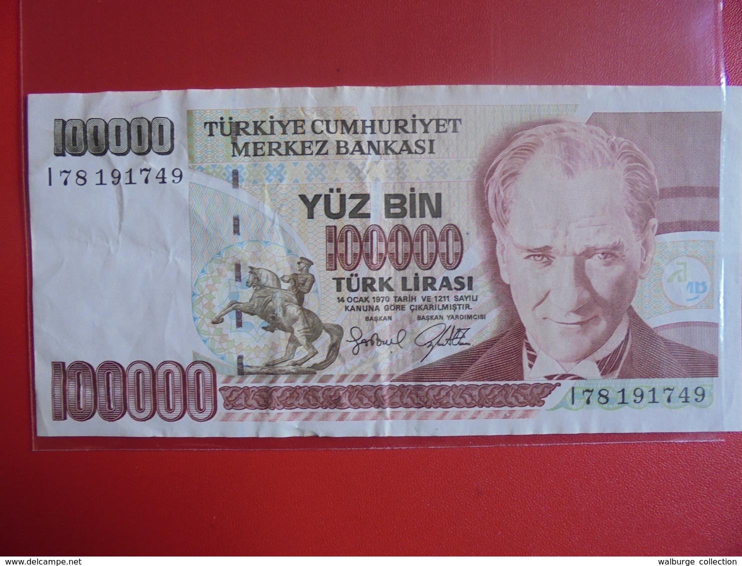 TURQUIE 100.000 LIRASI 1970(91)  CIRCULER - Turquie