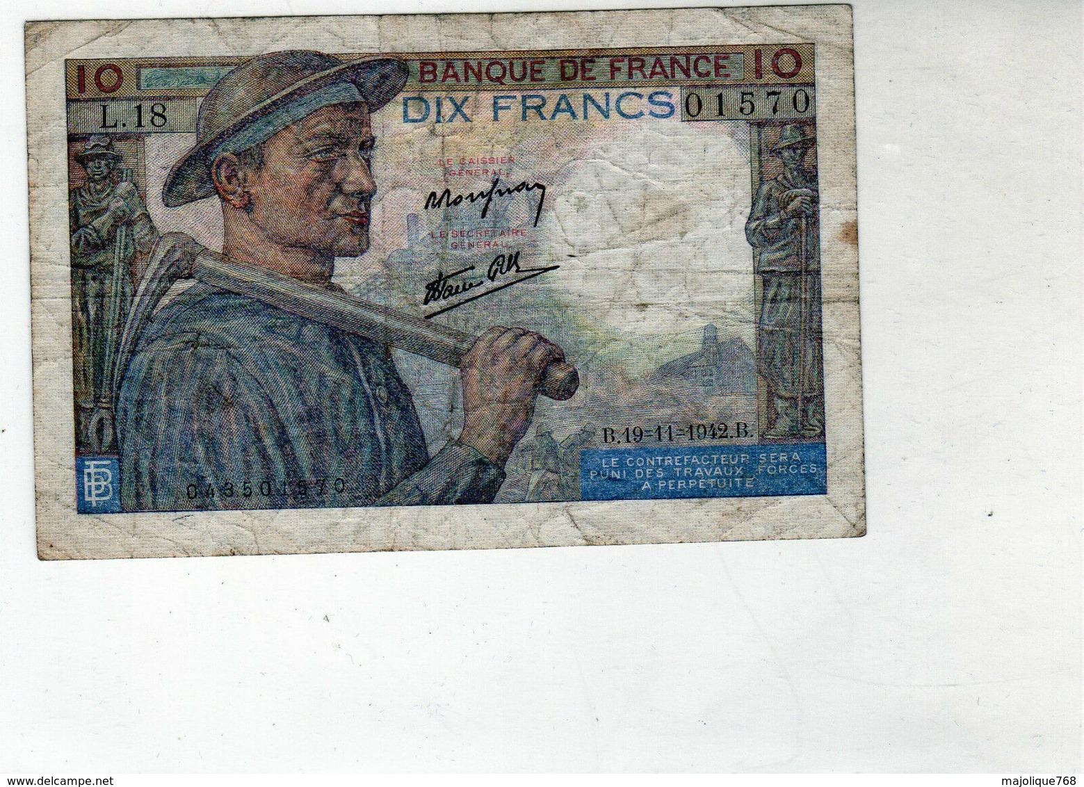Billet De 10 Francs Mineur - Le 19-11-1942 En T B- - 1871-1952 Circulated During XXth