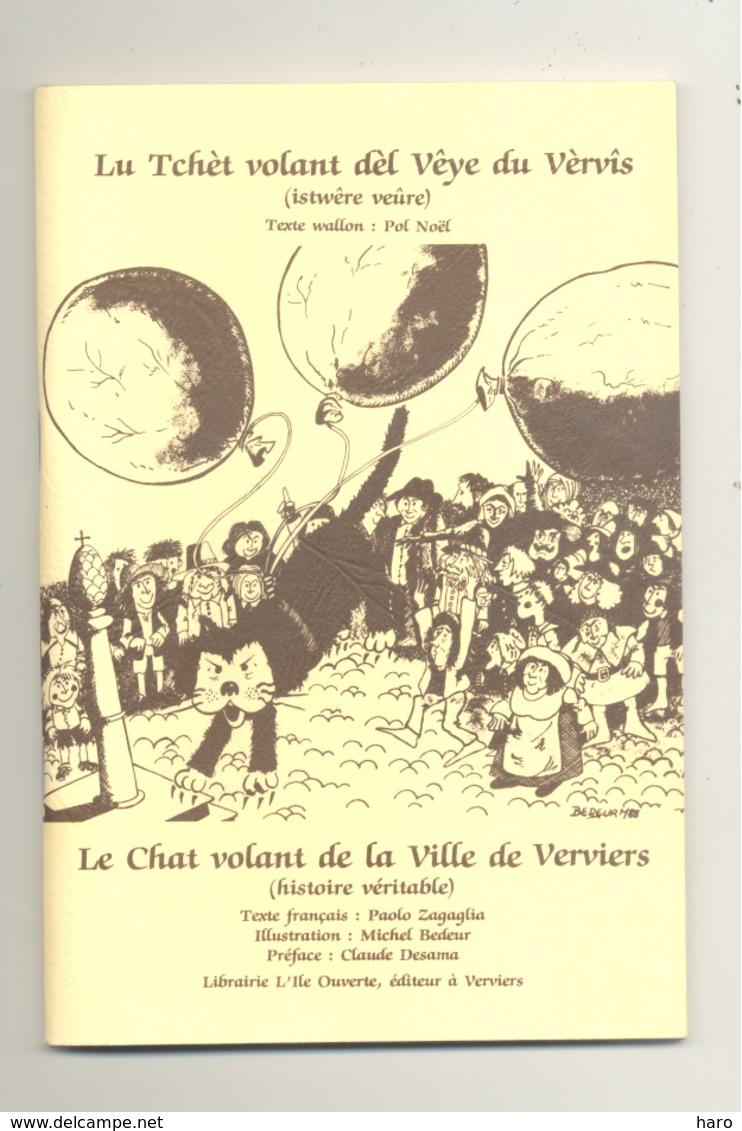 """Livre - VERVIERS - La Véritable Histoire Du """" Chat Volant / Tchèt Volant """" Texte Bilingue Français/wallon (van) - Culture"""