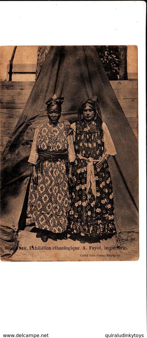 Village Noir Exhibition Ethnologique A FAYOT Imprésario Cliché Jules Grand PERPIGNAN Cpa En L'état Voir Scans - Afrique