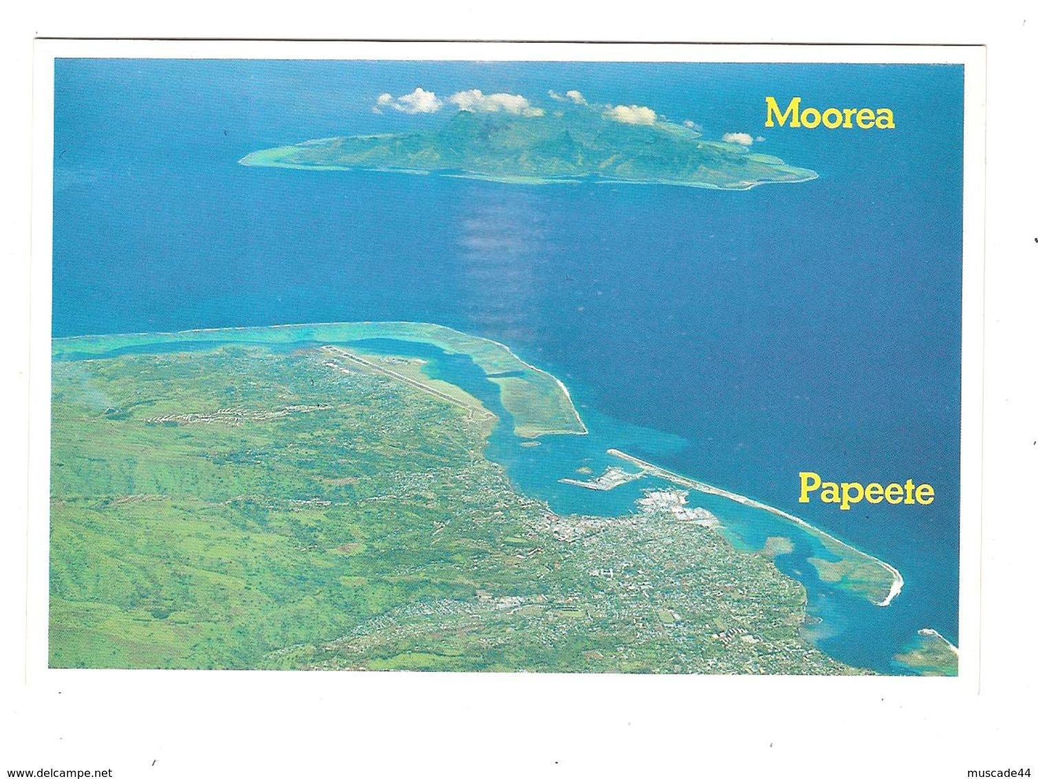 MOOREA - LA VILLE DE PAPEETE DEVANT L ILE DE MOOREA - Polynésie Française