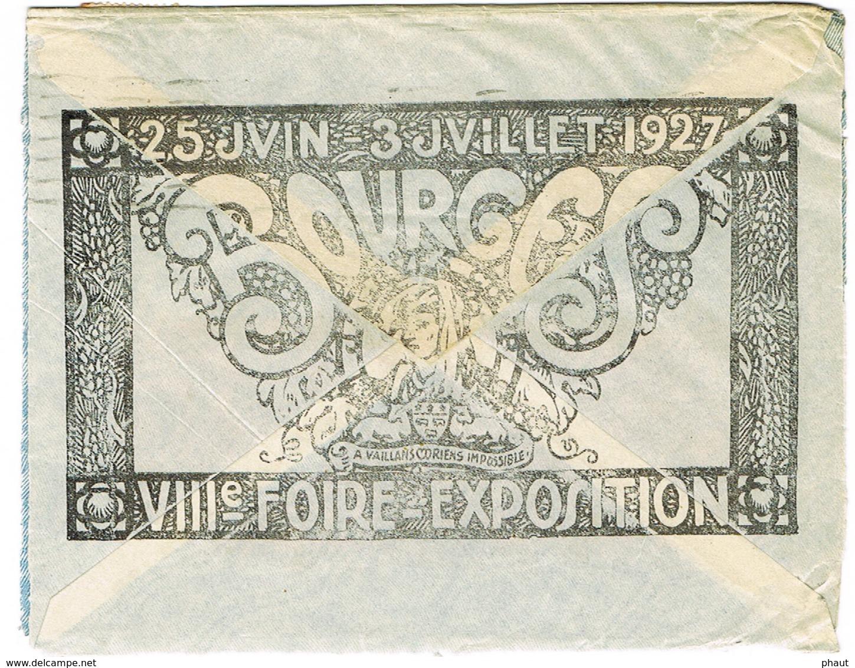 ILLUSTRATION VIIIE FOIRE EXPO 1927 BOURGES SUR ENVELOPPE OUVERTE SUR 3 COTES - Marcophilie (Lettres)