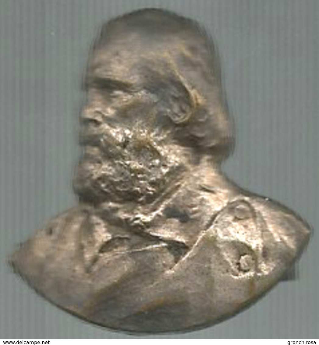 Garibaldi Giuseppe, Generale. Unità D'Italia. Placchetta Ag. Gr. 3, Cm. 3 X 3. - Altri