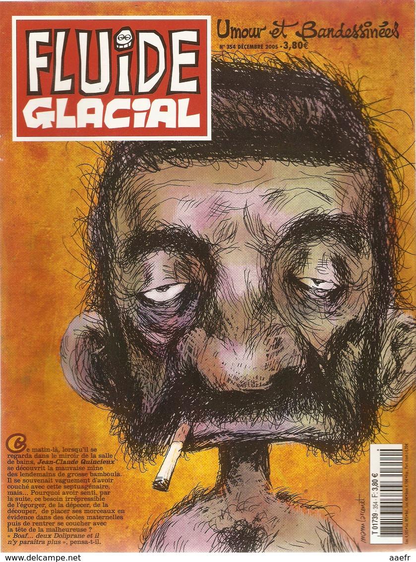 Fluide Glacial 2005 N° 354 - Boaf ...deux Doliprane Et Il N'y Paraïtra Plus - Fluide Glacial