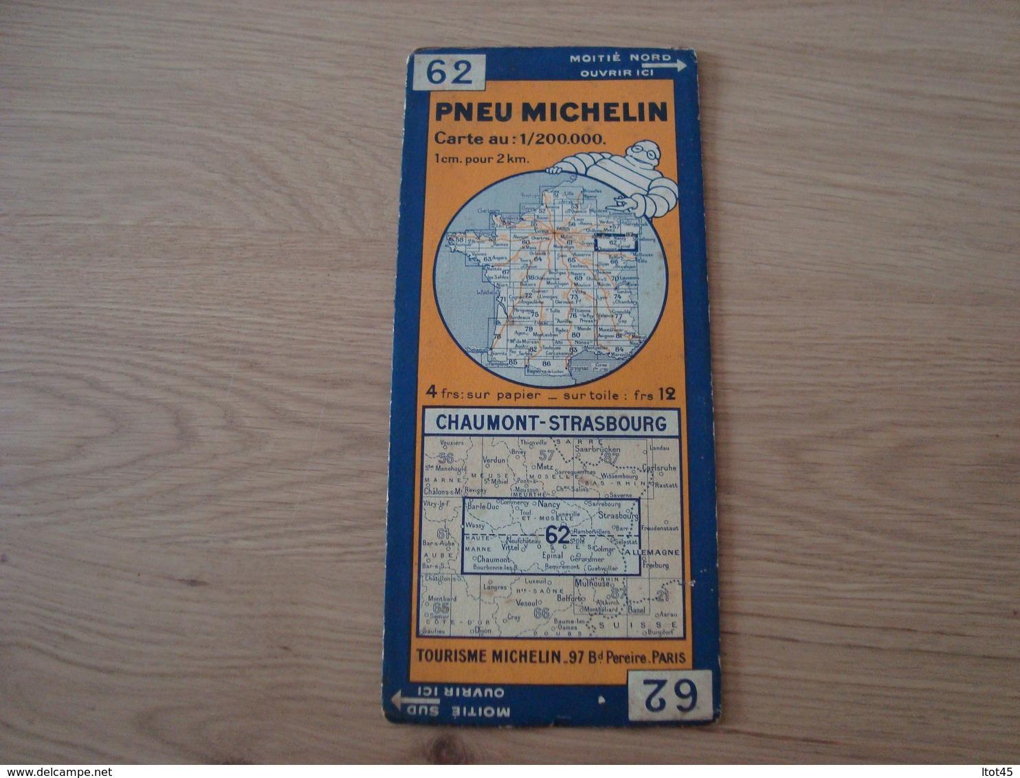 CARTE ROUTIERE MICHELIN N°62 CHAUMONT- STRASBOURG - Cartes Routières
