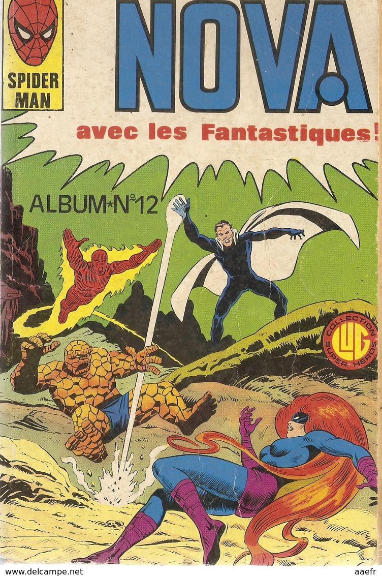 Spiderman - Nova Avec Les Fantastiques N°45 à 48 - Album N°12 1982 - Spiderman