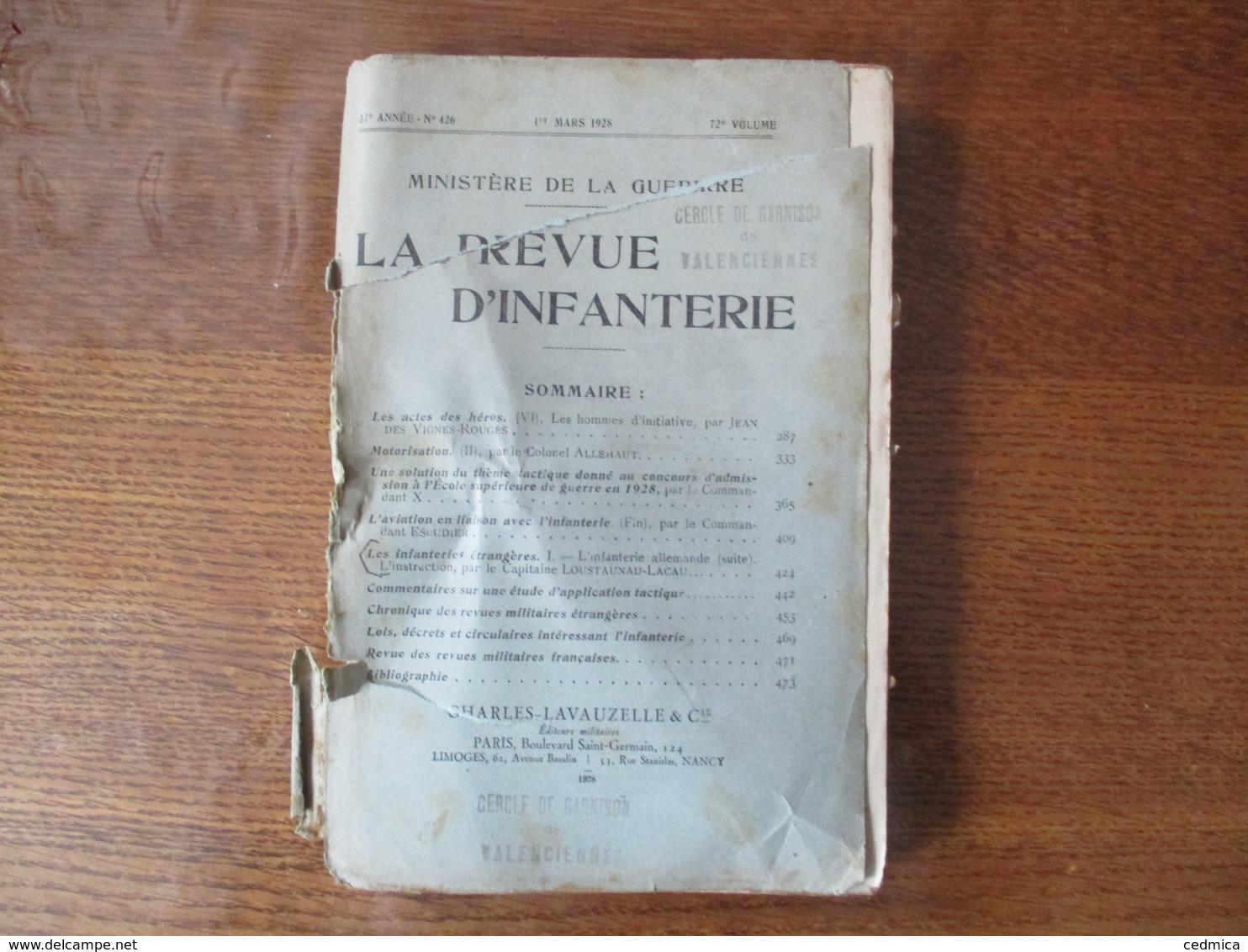 MINISTERE DE LA GUERRE LA REVUE D'INFANTERIE 1er MARS 1928 N°426 CARTES ,SOMMAIRE... - Livres