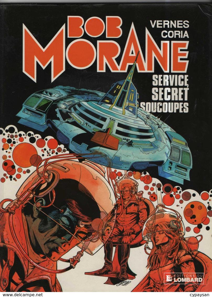 Bob Morane T 12  Service Secrets Soucoupes  EO BE-  LOMBARD  09/1982 Vernes Coria  (BI1) - Bob Morane