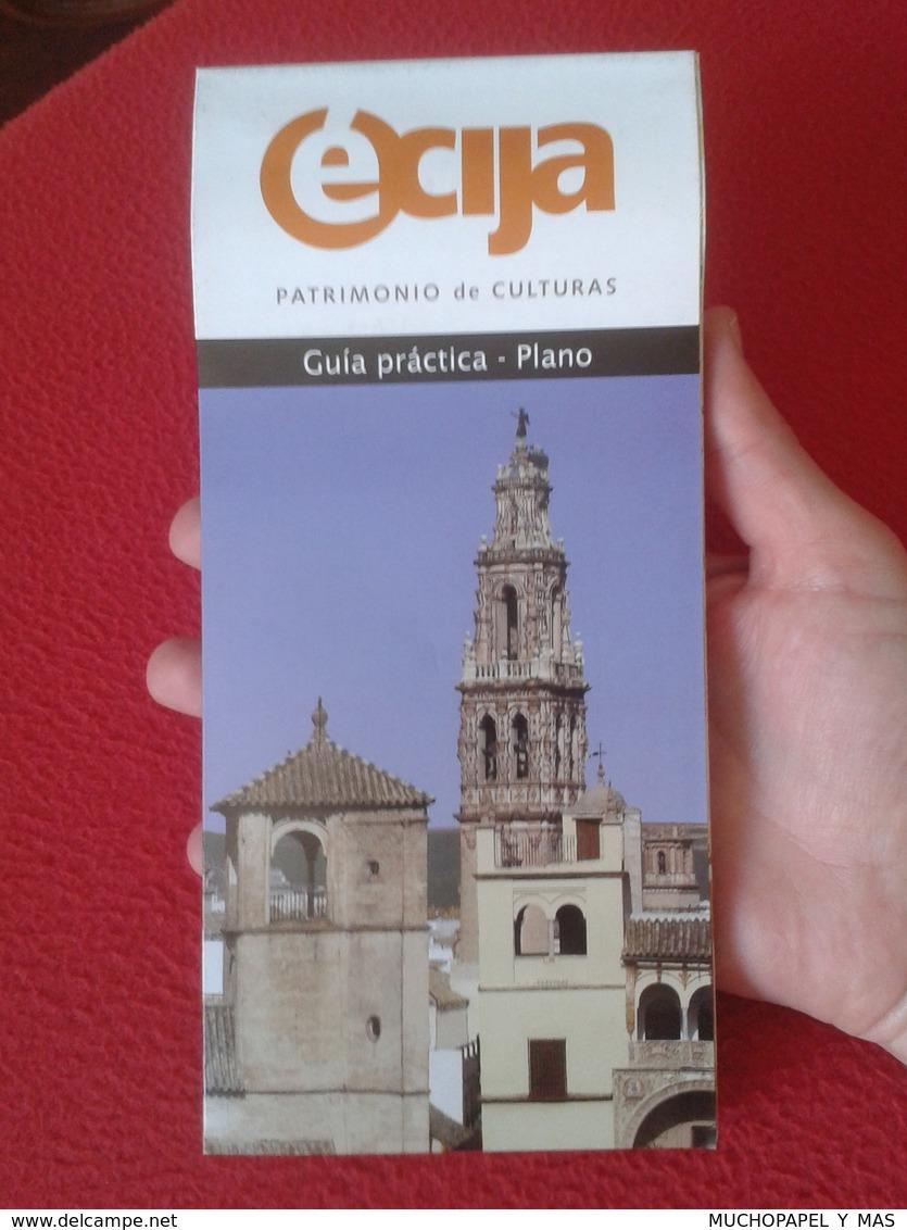 GUÍA GUIDE PRÁCTICA - PLANO PLANE ÉCIJA (SEVILLA) PATRIMONIO DE CULTURAS ASTIGI CIUDAD DEL SOL SPAIN ESPAÑA ANDALUSIA - Folletos Turísticos