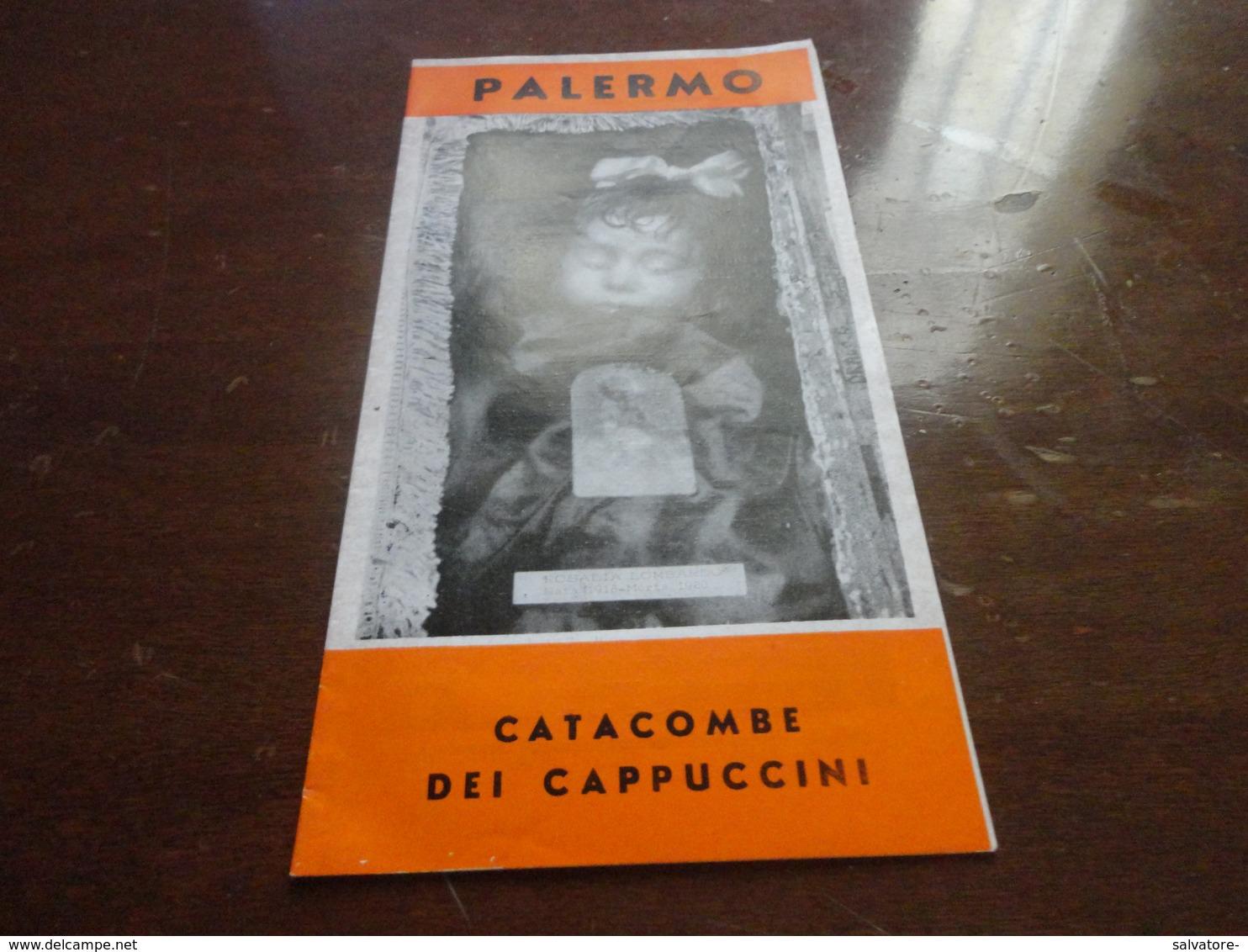 DEPLIANT CATACOMPE DEI CAPPUCCINI DI PALERMO-ANNI 60 - Livres, BD, Revues