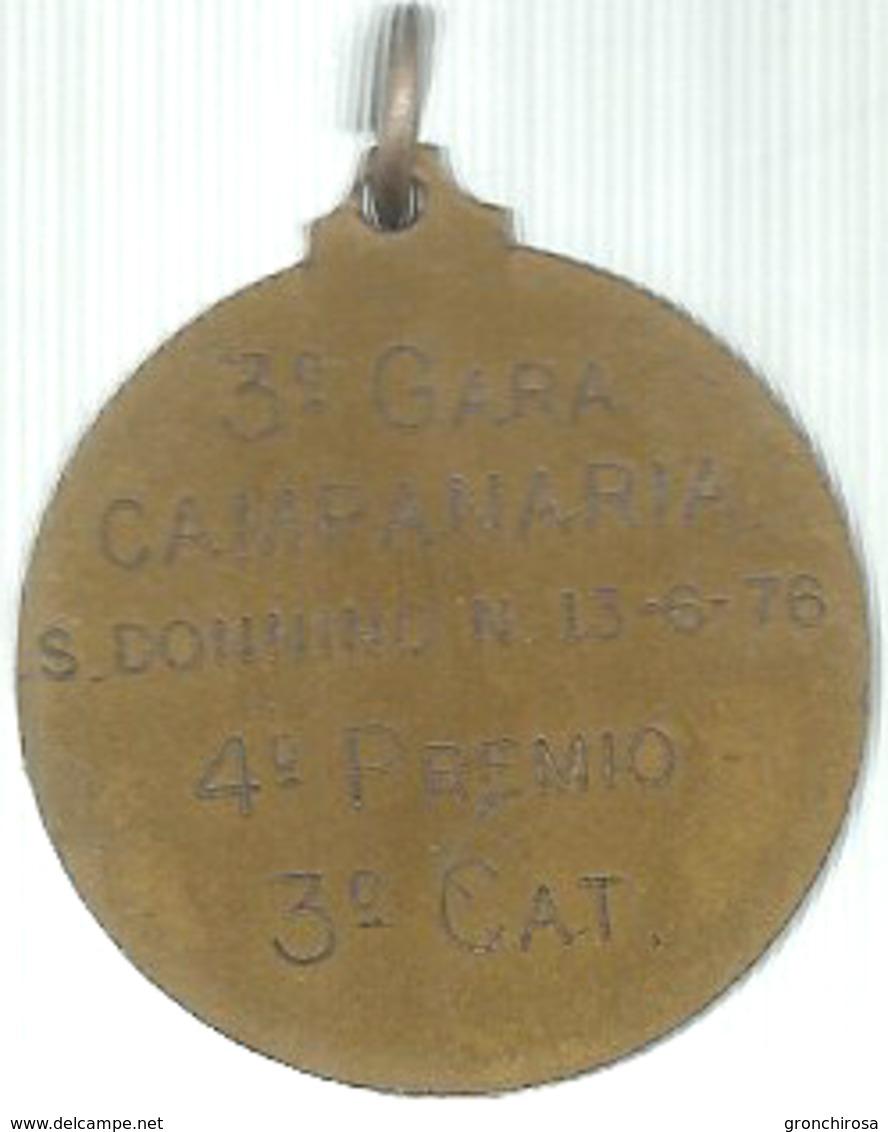 San Donnino, 3a Gara Campanaria 13.6.1976, 4° Premio, 3a Categoria, Ae. Dorato Gr. 10, Cm. 3. - Altri
