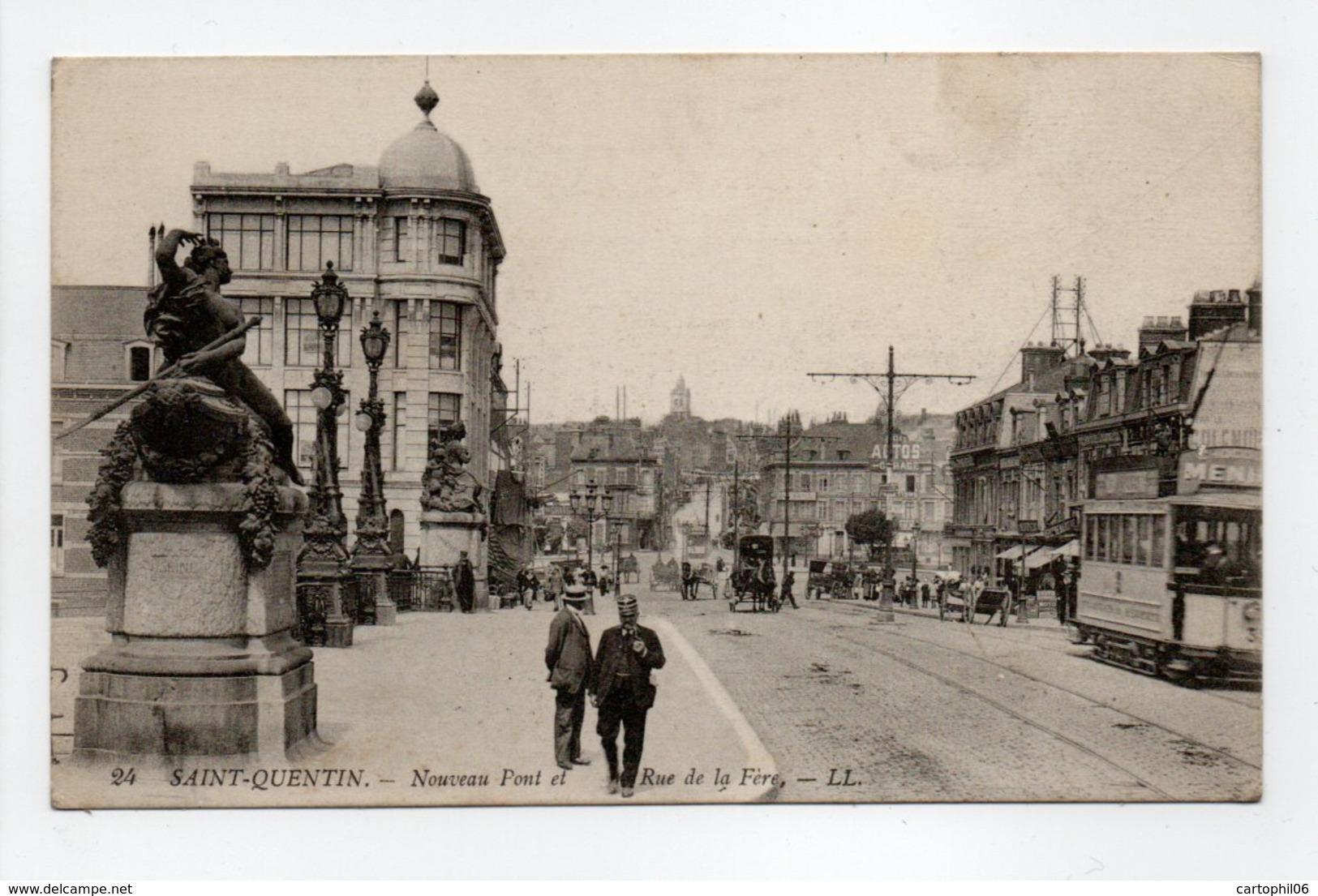 - CPA SAINT-QUENTIN (02) - Nouveau Pont Et Rue De La Fère 1919 (belle Animation) - Editions Lévy N° 24 - - Saint Quentin