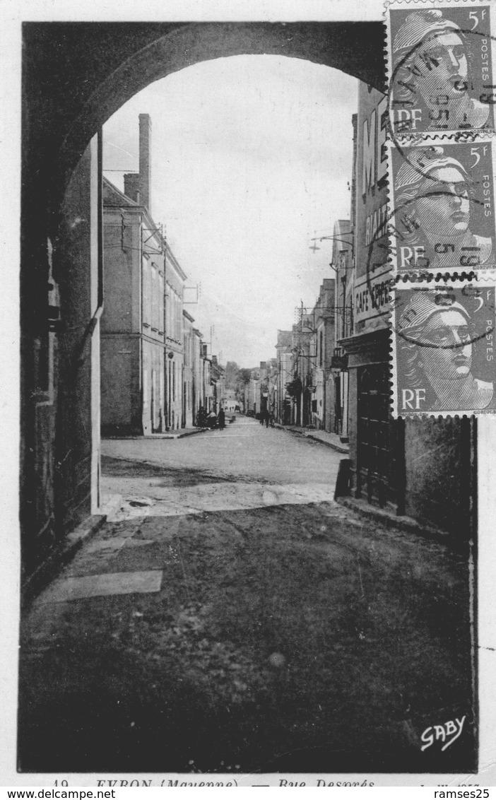 (104) CPA  Evron  Rue Despres   (Bon état) - Evron