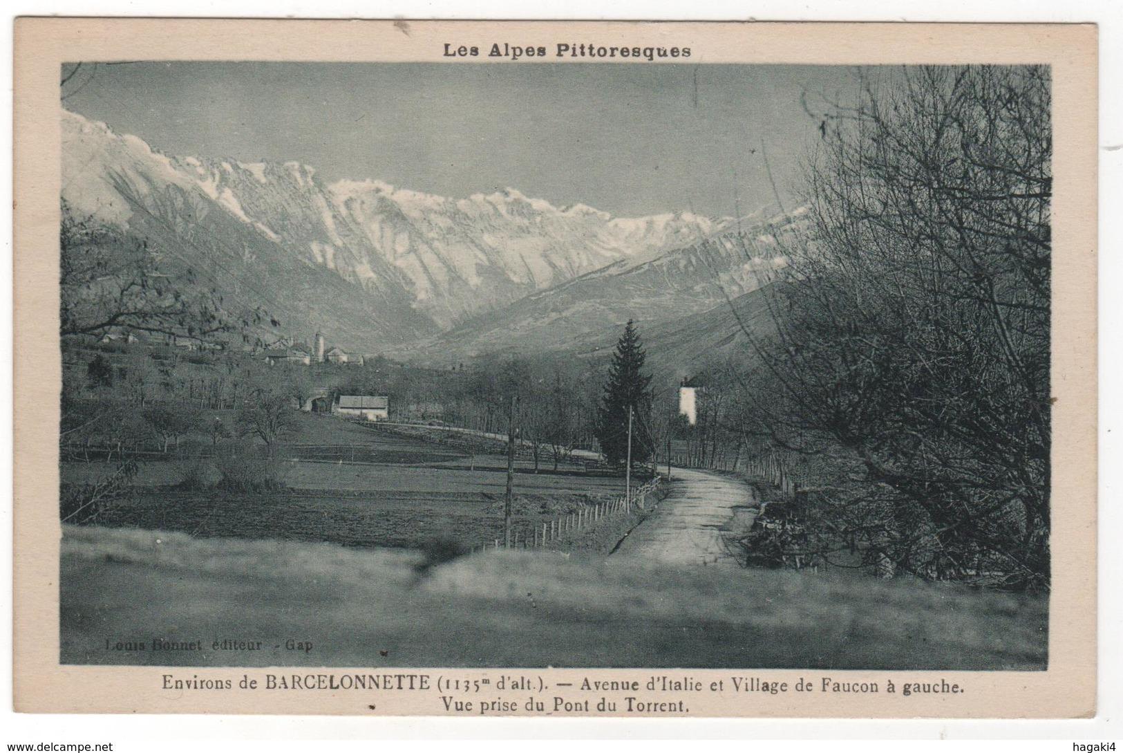 CPA 04 : FAUCON - Environs De Barcelonnette - Avenue D'Italie - Pont Du Torrent - Ed. Bonnet à Gap - France