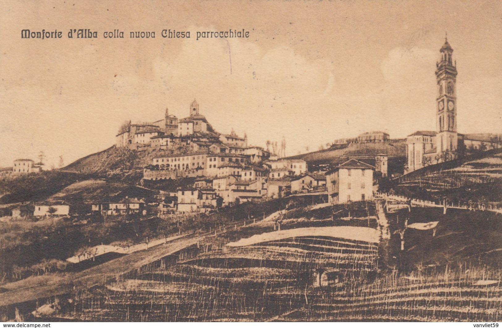 MONFORTE D'ALBA-CUNEO-NUOVA CHIESA PARROCCHIALE-CARTOLINA VIAGGIATA IL 2-9-1926 - Cuneo