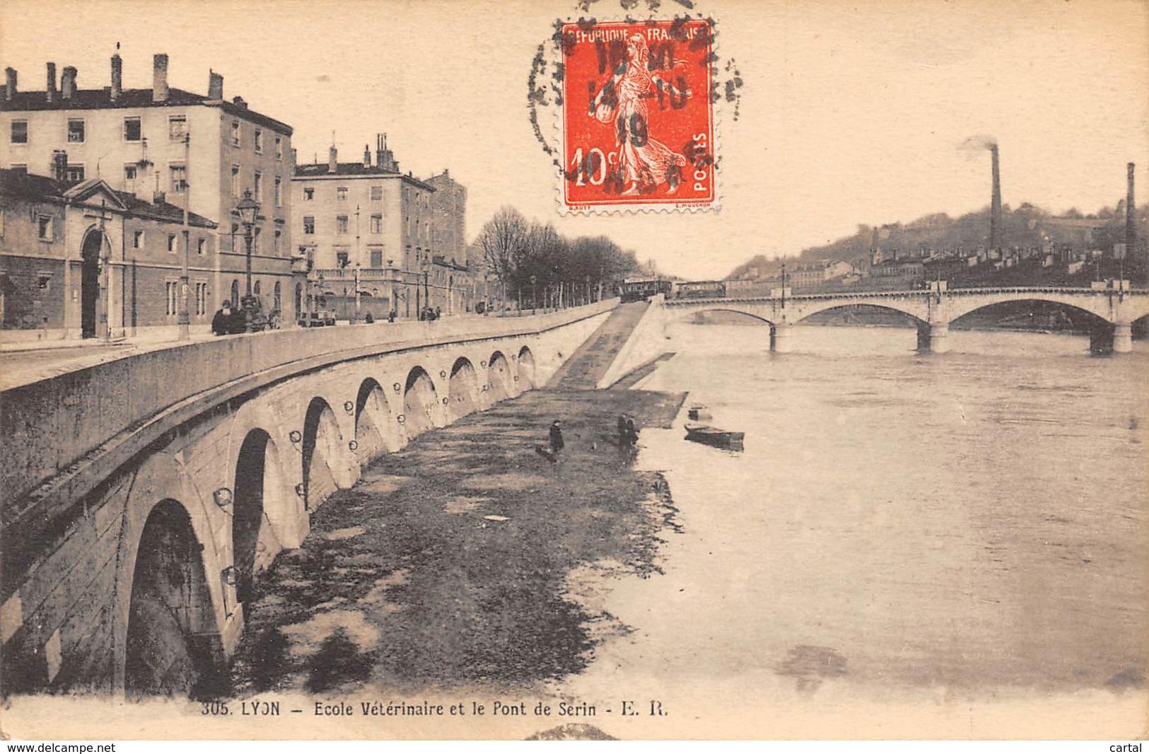69 - LYON - Ecole Vétérinaire Et Le Pont De Serin - Lyon