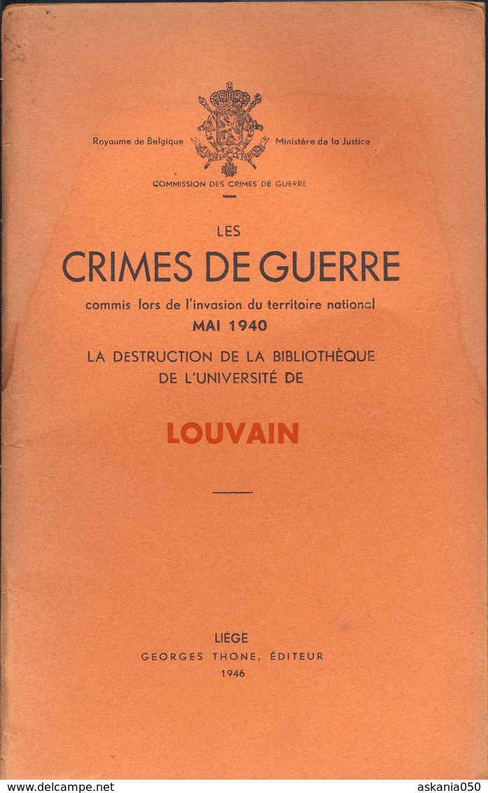 Les Crimes De Guerre Commis Par L'armée Allemande En Mai 1940. Louvain - Documents