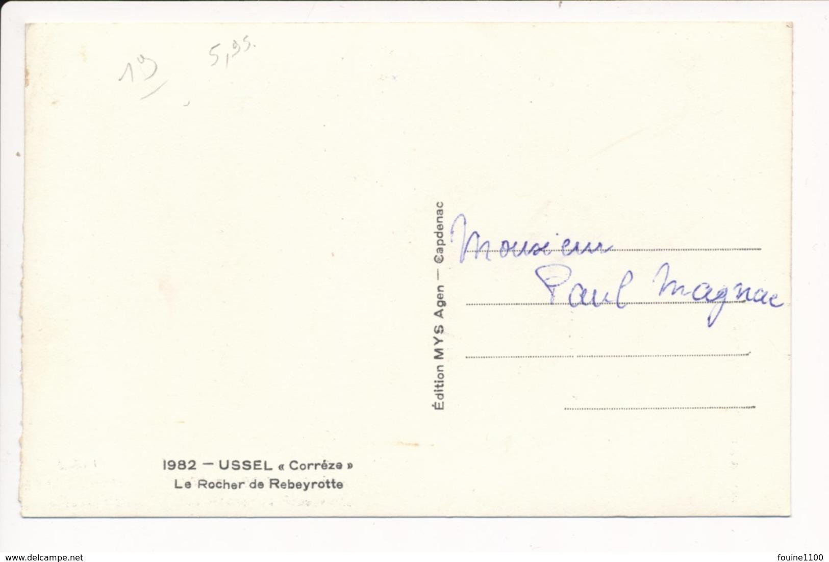Carte  D' Ussel  Le Rocher De Rebeyrotte  ( Format C.P.A ) - Ussel