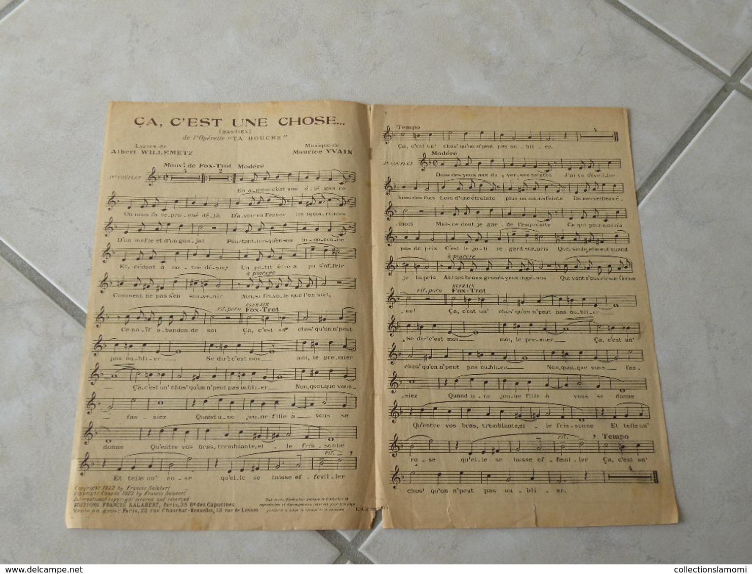 Ça, C'est Une Chose (Opérette Ta Bouche)-(Paroles Albert Willemezt)-(Musique Maurice Yvain) Partition 1922 - Opern