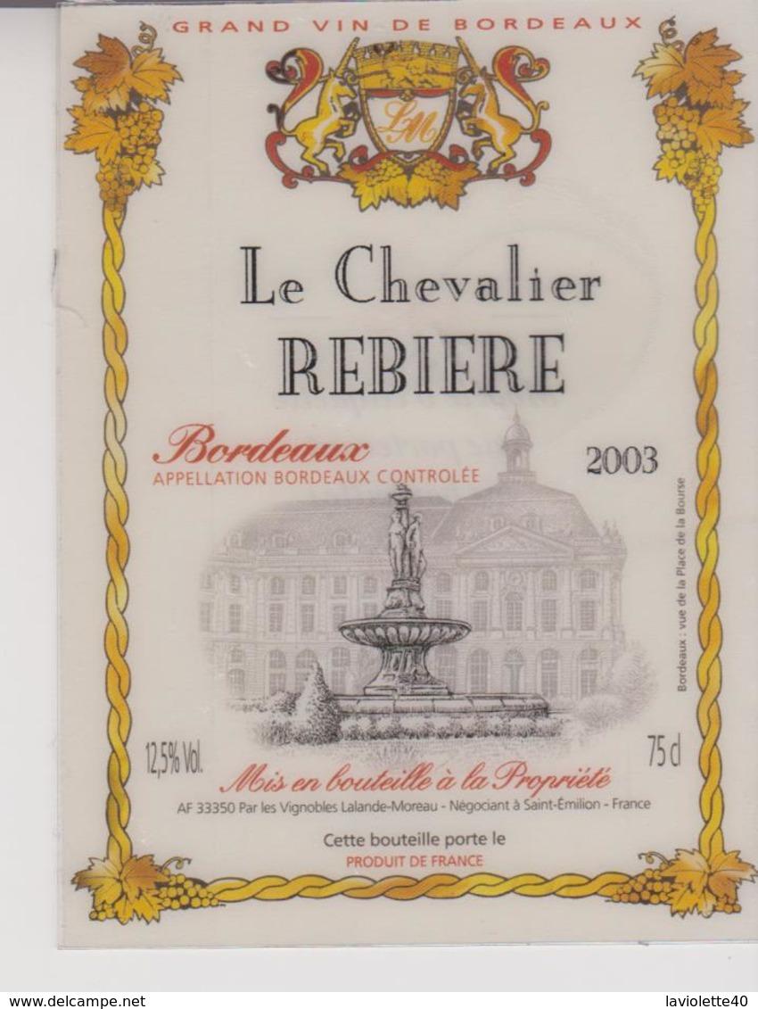 Etiquette De Vin - Plastifiée - BORDEAUX -   CHATEAU CHEVALIER REBIERE - 2003 - Bordeaux