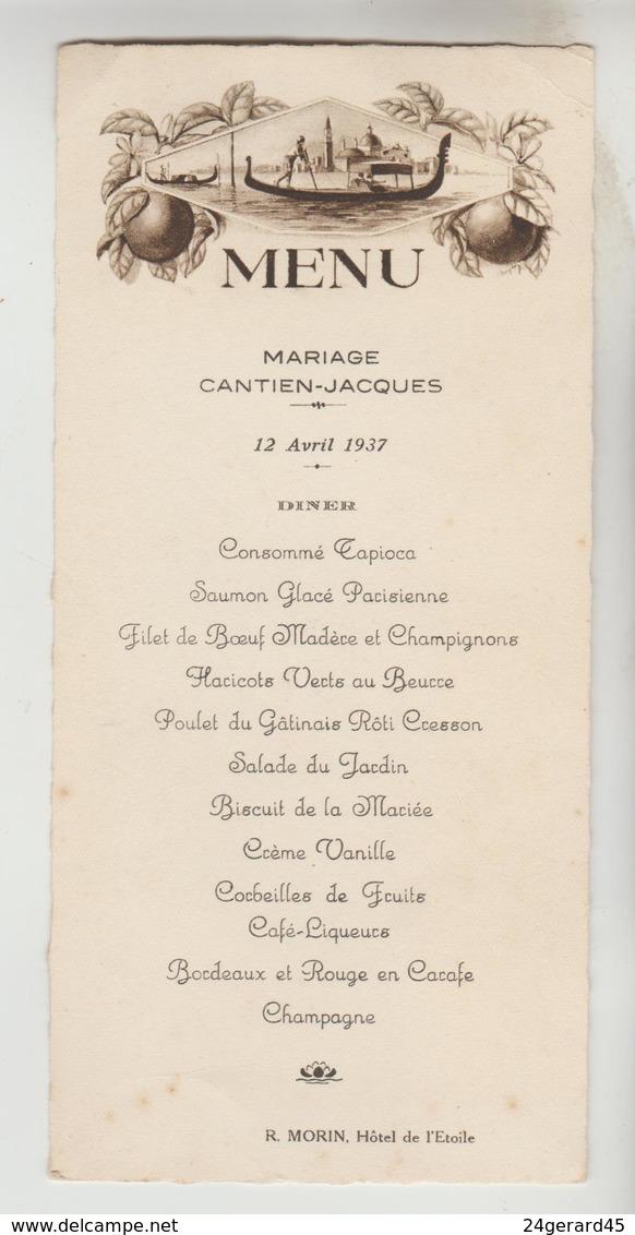 3 MENUS - 12/04/1937 MARIAGE CANTIEN JACQUES DEJEUNER DINER R. MORIN Hotel De L'Etoile, Diner 7/1/1884 Imp. LECESNE ETAM - Menus