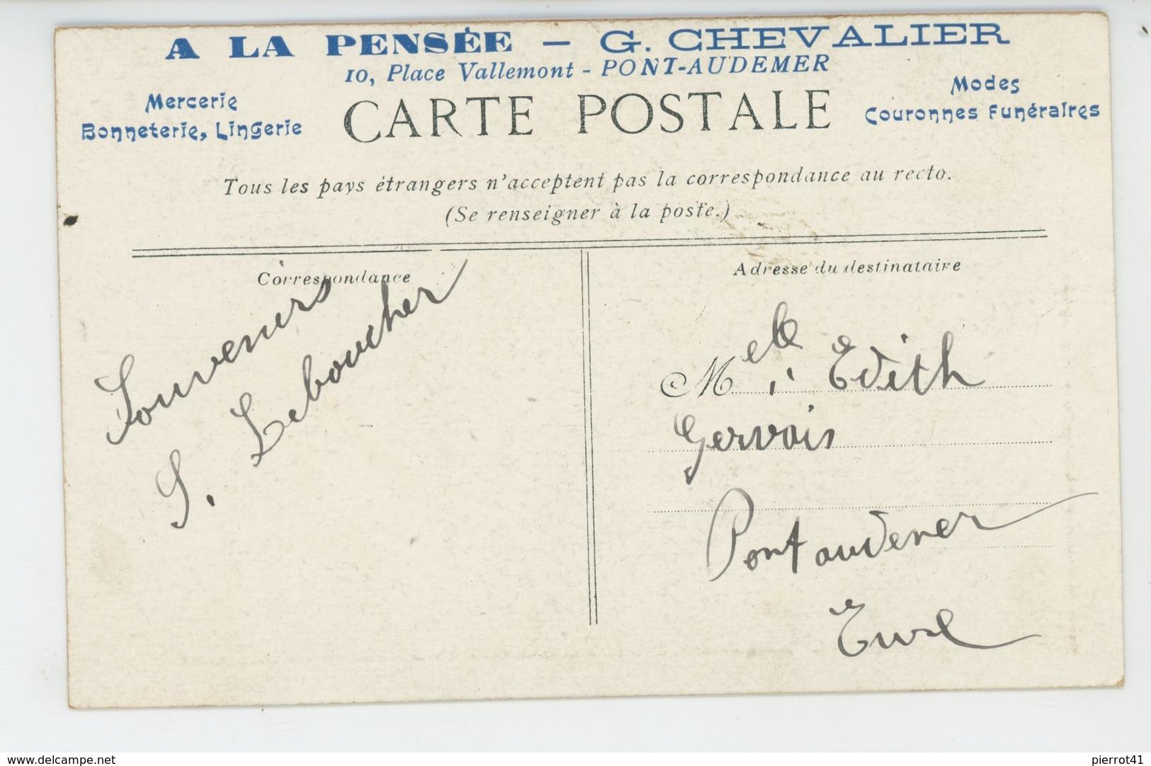 """PUBLICITÉ - Jolie Carte Pub De La MERCERIE BONNETERIE LINGERIE """"A LA PENSÉE """" - G. CHEVALIER à PONT AUDEMER - Publicité"""