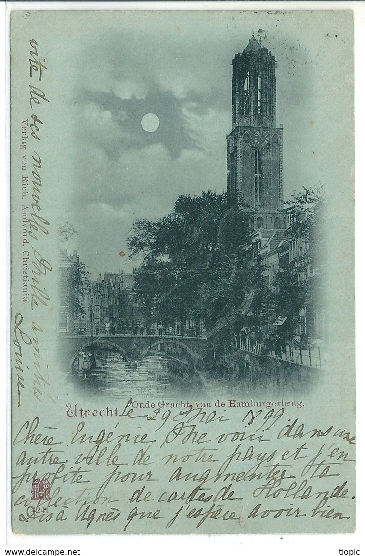 Superbe Cpa De  UTRECHT    (  Holande  )   En  1899    -  Oude Gracht Van De Hamburgerbrug .    T.B.E. - Utrecht