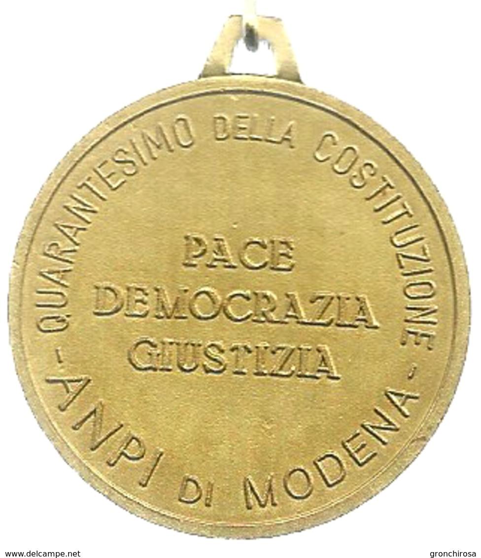 Modena, 1988, ANPI, Quarantesimo Della Costituzione, Autore Gino Covili, Mist. Dorata Gr. 20, Cm. 4. - Altri