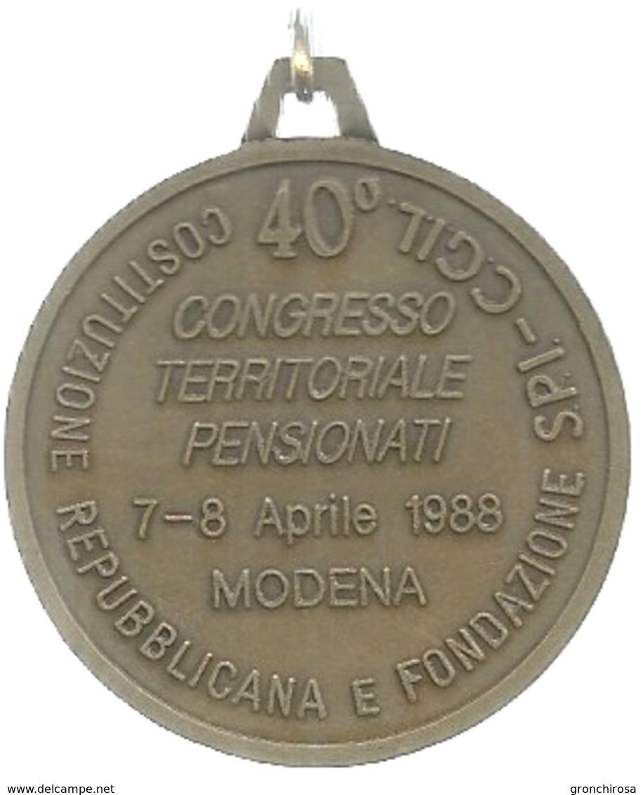 Modena, 1988, Quarantesimo Costituzione Repubblicana E Fondazione SPI CGIL, Autore Covili, Ae. Dorato Gr. 20, Cm. 3,9. - Altri