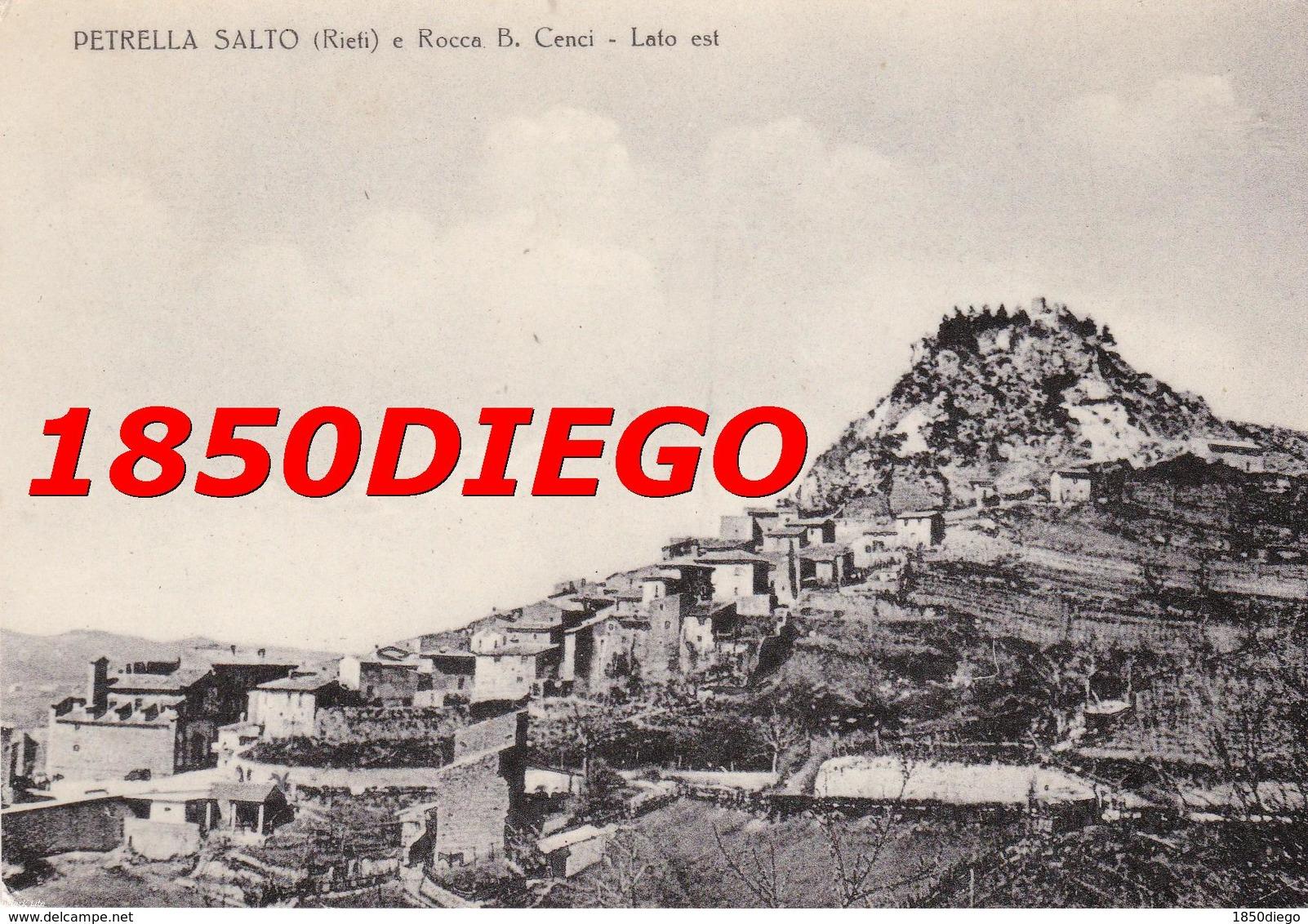 PETRELLA SALTO E B. CENCI - LATO EST F/GRANDE VIAGGIATA - Rieti