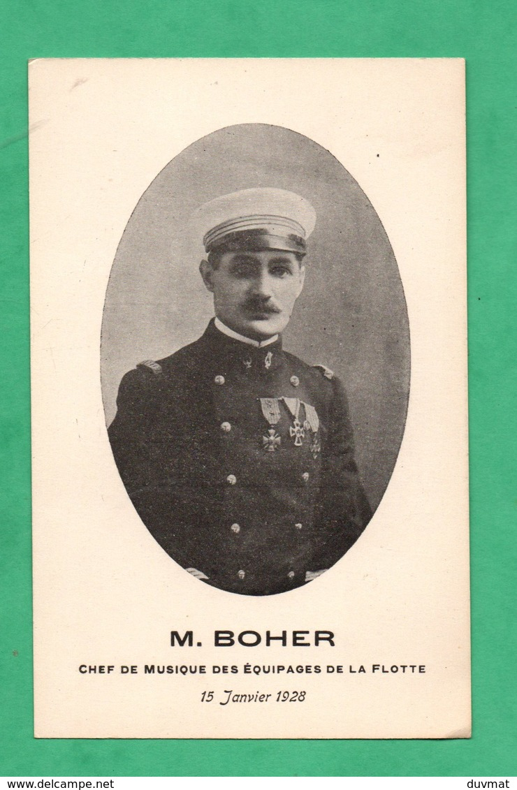 Militaria Marine Nationale Boher Marin  Chef De Musique Des Equipages De La Flotte Dos Non Divisé - Personnages
