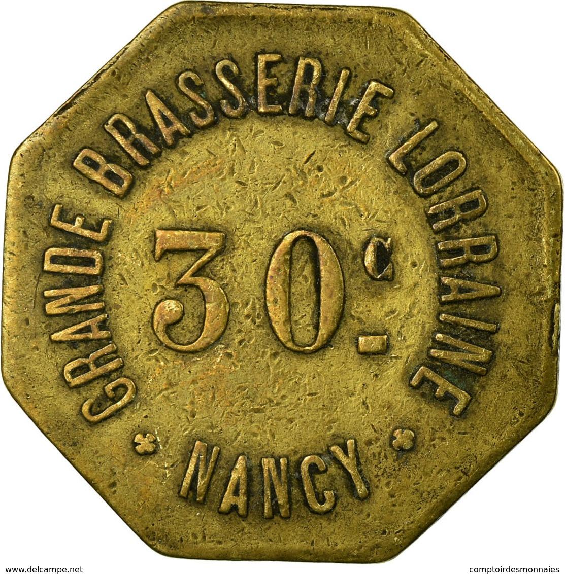 Monnaie, France, Grande Brasserie Lorraine, Nancy, 30 Centimes, TTB, Laiton - Monétaires / De Nécessité