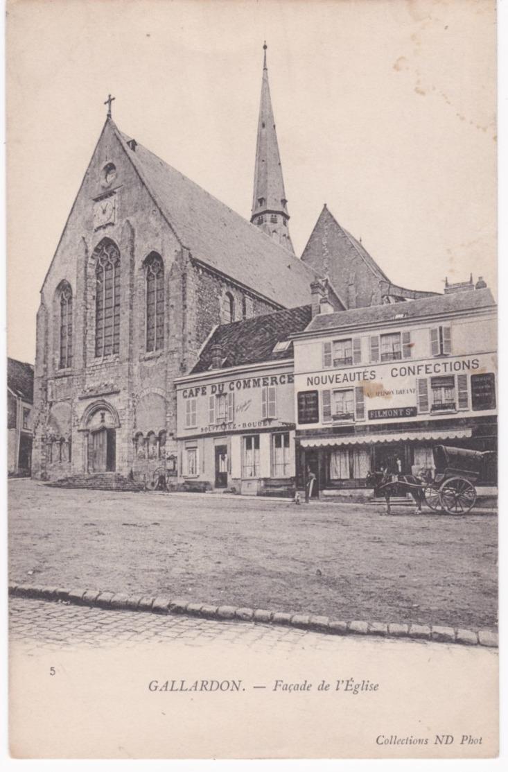 28 Eure Et Loir -  GALLARDON - Façade De L'Eglise - Café Du Commerce - Attelage - Autres Communes