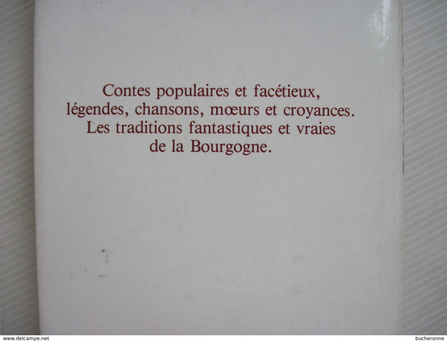 CONTES POPULAIRES ET LÉGENDES DE BOURGOGNE XAVIER FORNERET 1809 1884 France Loisirs 1978 TBE - Storia