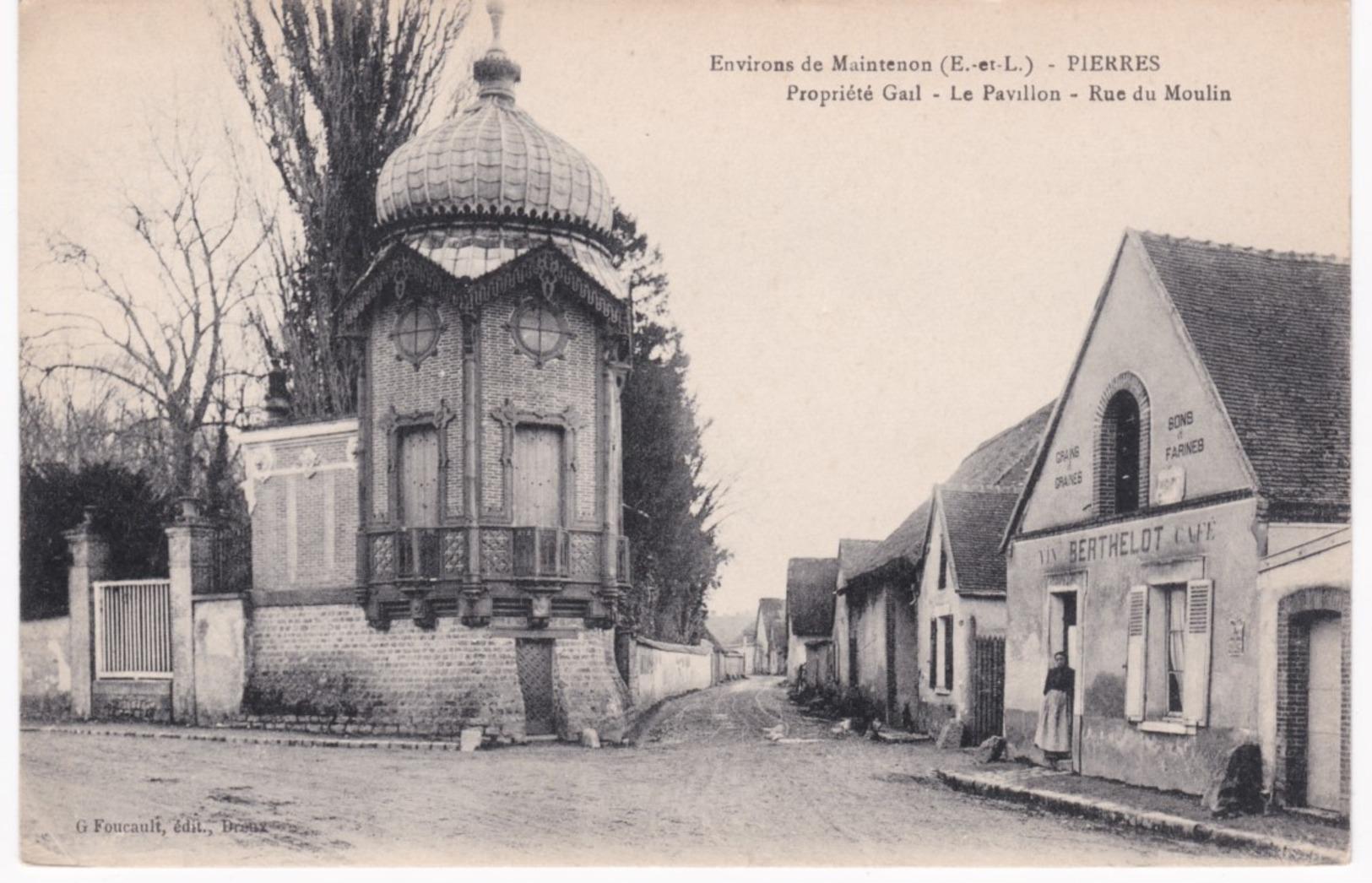 28 Eure Et Loir -  PIERRES - Environs De Maintenon - Propriété Gail - Le Pavillon - Rue Du Moulin - Café - France